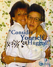"From 'The' Betty & me: ""Consider yourself hugged!"""